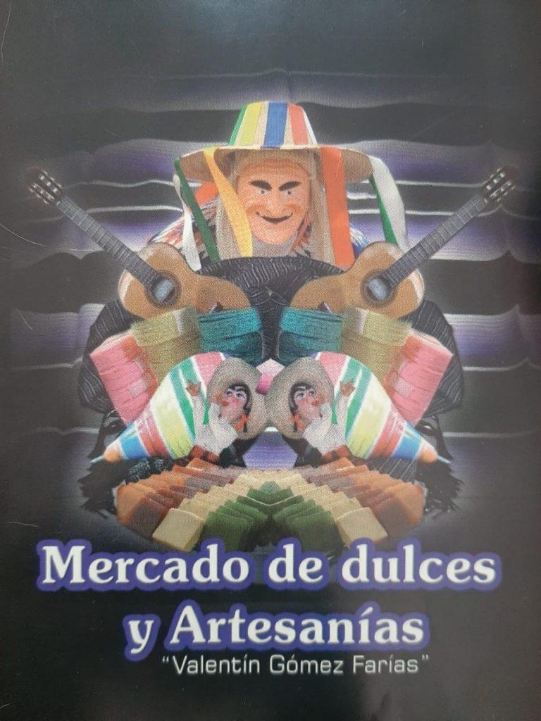 """Mercado """"Valentín Gómez Farías"""" cumple 53 años de ofrecer Dulces y Artesanías."""